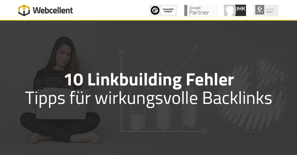 10 häufige Linkbuilding Fehler (SEO)